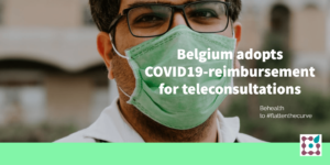 Belgium adopts COVID19-reimbursement for  teleconsultations