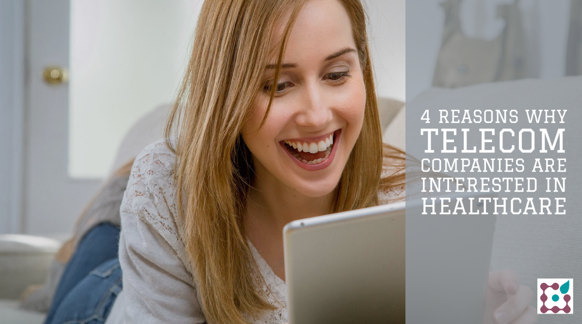 4 reasons why telecom companies are interested in healthcare